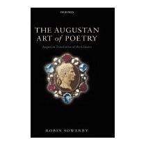 Libro Augustan Art Of Poetry: Augustan Translation, Robin So