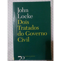 Dois Tratados Do Governo Civil John Locke