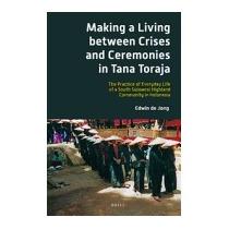 Making A Living Between Crises And, Edwin B P Jong