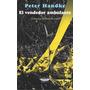 Peter Handke, El Vendedor Ambulante, Ed. Cuenco De Plata