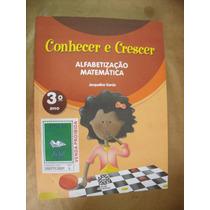 Conhecer E Crescer Alfabetizaçao Matematica 3º Ano Jacquelin
