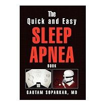 Quick And Easy Sleep Apnea Book, Gautam Md Soparkar