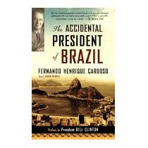 Libro Accidental President Of Brazil: A, Fernando Henrique C