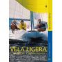 Libro: Vela Ligera Técnicas Y ... ( Bertrand Chéret )<br><strong class='ch-price reputation-tooltip-price'>$ 2.400<sup>00</sup></strong>