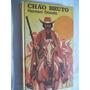 * Livro Hernani Donato - Chão Bruto - Literatura Brasileira
