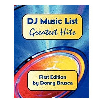 Dj Music List: Greatest Hits: First Edition, Donny Brusca