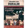 El Estado Terrorista Argentino Eduardo Luis Duhalde