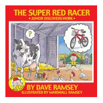 Super Red Racer: Junior Discovers Work, Dave Ramsey