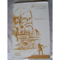 Recuerdos De Mi Pueblo Y El Viejo Don Tacho. G. Garcia. $120