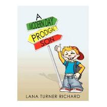 Modern Day Prodigal Son, Lana Turner Richard