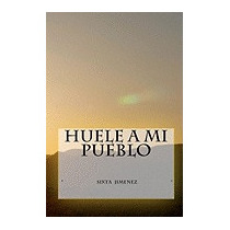 Huele A Mi Pueblo, Mrs Sixta Jimenez