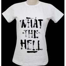 Blusas Avril Lavigne ( What The Hell) - Babylook Feminina