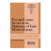 Libro Post And Courier Service In The Diplomacy Of, E J B Al