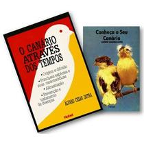 Kit Com 2 Livros Sobre Criação De Canários - Canarinhos