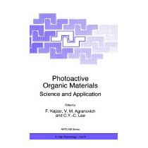 Photoactive Organic Materials: Science And, Kajzar