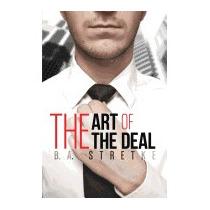 Art Of The Deal, B A Stretke