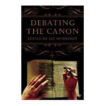 Libro Debating The Canon (new), Lee Morrissey