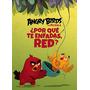 ¿por Qué Te Enfadas, Red? (angry Birds 1); Vari Envío Gratis