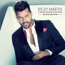 Ricky Martin / A Quien Quiera Escuchar / Disco Cd Deluxe