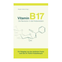 Vitamin B 17 - Die Revolution In Der, Brigitte Hel Ne