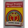 Livro Ritual Prático De Umbanda Oliveira Magno