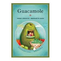Guacamole: Un Poema Para Cocinar/a Cooking, Jorge Argueta