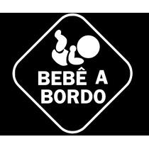 Adesivo Bebê A Bordo Criança Infantil Carro Berço Baby-06