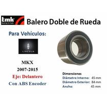 Balero Doble De Rueda Delantero Lincoln Mkx 2007-2015 C/ Abs