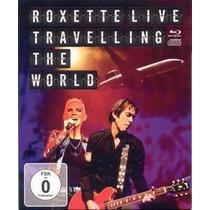 Roxette - Live Traveling The World - Blu Ray+cd - Lacrado