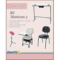 Kit Manicure 3 - Cir. Manicure Suporte Mesa Cadeira 12x S/ J
