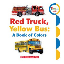 Red Truck, Yellow Bus: A Book Of Colors, Childrens Press