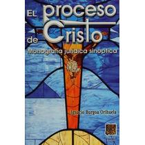 Libro El Proceso De Cristo