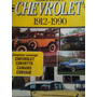 Catálogo De La Historia De Chevrolet: 1912-1990, En Ingles.