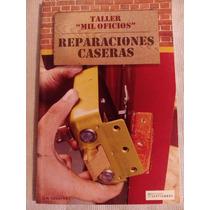 Libro Taller Reparaciones Caseras Hagalo Ud Mismo Oficios