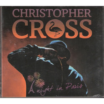 2 Cd+dvd Christopher Cross - A Night In Paris ( Lacrado )
