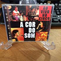 Cd- A Cor Do Som - Ao Vivo No Circo