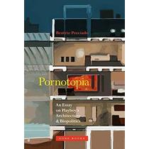 Libro Pornotopia: An Essay On Playboy