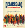 Libro, Desarrollo Organizacional Principios Y Aplicaciones.