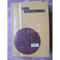 Teoria Macroeconomica. R.g.d. Allen. $299.