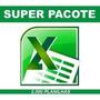 Pacotão Completo 2000 Planilhas, Excel Agilize Seu Trabalho