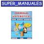 Formulas Matematicas (fisica Quimica Y Mas) - 1a Edicion Pdf