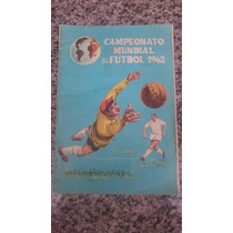Álbum De Figurinhas Copa Do Mundo 1962 - Completo - Antigo