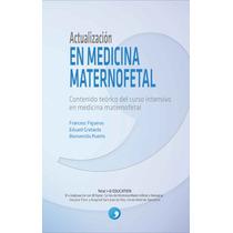 Actualizacion En Medicina Maternofetal Libro Dig