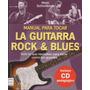 Manual Para Tocar La Guitarra Rock & Blues - Marc Schonbrun