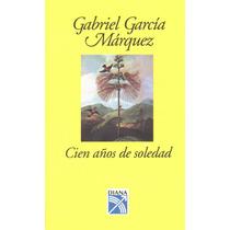 Cien Años De Soledad - Gabriel García Márquez - Ed. Diana