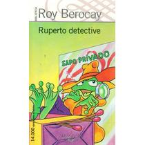 Ruperto Detective / Roy Berocay (envíos)