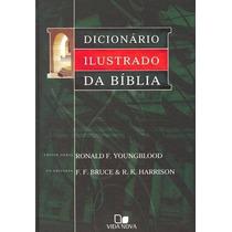 Dicionário Ilustrado Da Bíblia - Vida Nova
