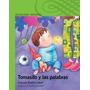Tomasito Y Las Palabras Autora: Graciela Beatriz Cabal¿