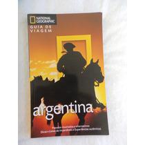 Guia De Viagem Argentina National Geographic - Como Novo