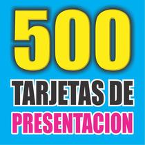 500 Tarjetas De Presentación Laminadas (4x4) Mismo Dia